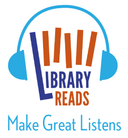 LibraryReadsMake-Great-Listens
