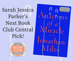 ANATOMY OF A MIRACLE selected for SJP Book Club