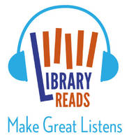 LibraryReads Make Great Listens