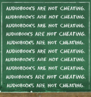 Audiobooks Are Not Cheating
