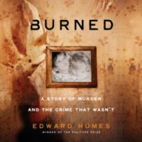 Burned by Edward Humes